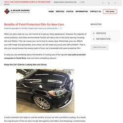 Benefits of Paint Protection Film for New Cars