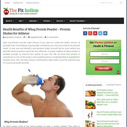 Health Benefits of Whey Protein Powder - Protein Shakes for Athletes