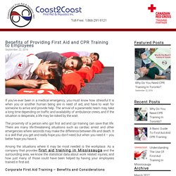 Benefits of Providing First Aid and CPR Training to Employees