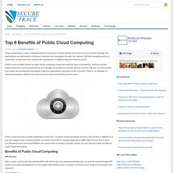 Top 6 Benefits of Public Cloud Computing