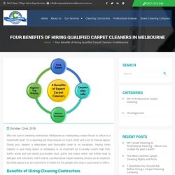 Benefits of Hiring Qualified Carpet Cleaners in Melbourne