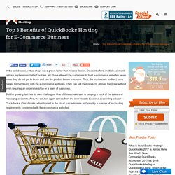 Top 3 Benefits of QuickBooks Hosting for E-Commerce Business