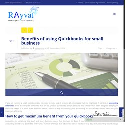 Benefits of using Quickbooks for small business - Account Consultant