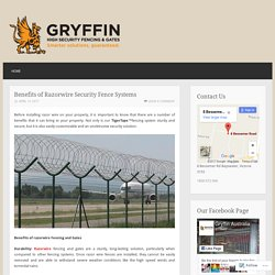Benefits of Razorwire Security Fence Systems
