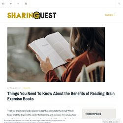 Things You Need To Know About the Benefits of Reading Brain Exercise Books