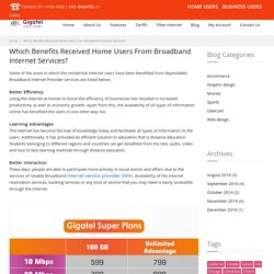 Which Benefits Received Home Users From Broadband Internet Services?