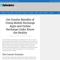 Get Greater Benefits of Using Mobile Recharge Apps and Online Recharge Links: Know the Reality - ITinformers