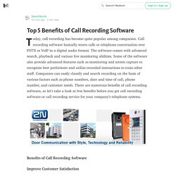 Benefits of Call Recording Software