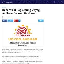 Benefits of Registering Udyog Aadhaar for Your Business