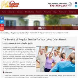 The Benefits of Regular Exercise for Your Loved One's Health
