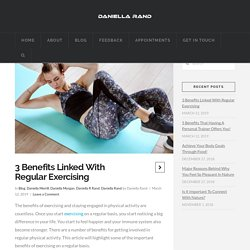 3 Benefits Linked With Regular Exercising
