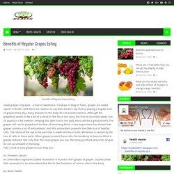 Benefits of Regular Grapes Eating - HEALTH