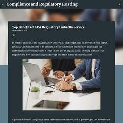 Top Benefits of FCA Regulatory Umbrella Service