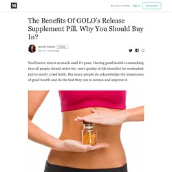 The Benefits Of GOLO's Release Supplement Pill. Why You Should Buy In?
