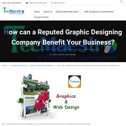 Benefits of Hiring a Reputed Graphic Designing Company