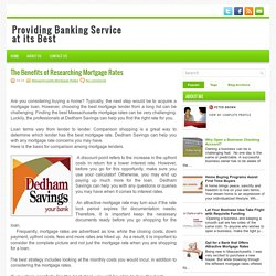 The Benefits of Researching Mortgage Rates ~ Providing Banking Service at its Best