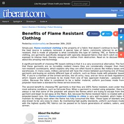 Benefits of Flame Resistant Clothing