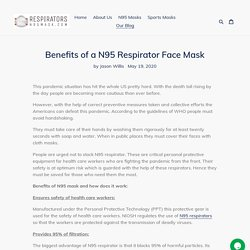 Benefits of a N95 Respirator Face Mask