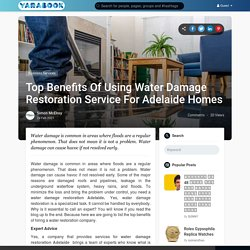 Top Benefits Of Using Water Damage Restoration Service For Adelaide Homes