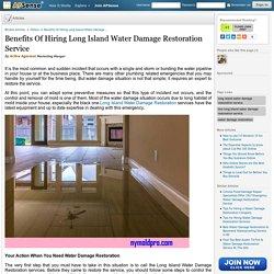 Benefits Of Hiring Long Island Water Damage Restoration Service