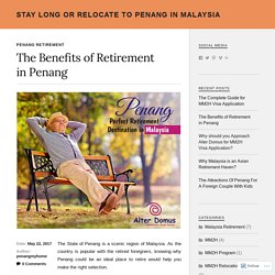 The Benefits of Retirement in Penang