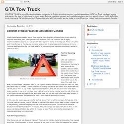 GTA Tow Truck: Benefits of best roadside assistance Canada