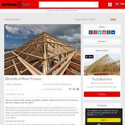 Benefits of Roof Trusses Article