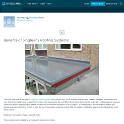 Benefits of Single-Ply Roofing Systems!: flatroofgrp