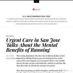 Urgent Care in San Jose Talks About the Mental Benefits of Running