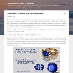 Top 4 Benefits of Wearing Blue Sapphire Gemstone