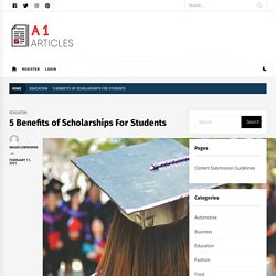 5 Benefits of Scholarships For Students
