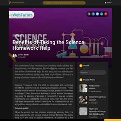 Benefits of Taking the Science Homework Help