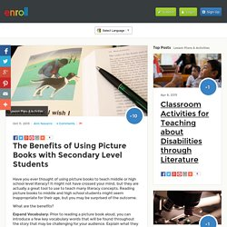 The Benefits of Using Picture Books with Secondary Level Students – Enroll.com