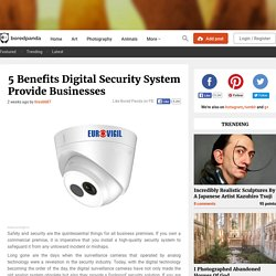 5 Benefits Digital Security System Provide Businesses