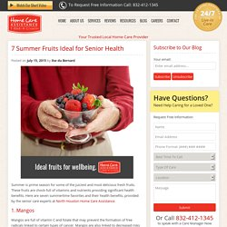 Health Benefits from Seniors' Favorite Summer Fruits