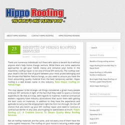 Benefits of hiring roofing services