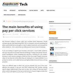 The main benefits of using pay per click services
