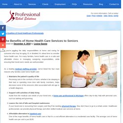 The Benefits of Home Health Care Services to Seniors