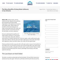The Many Benefits of Using Water Softeners in San Antonio - Alamo