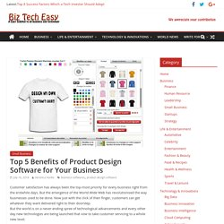Top 5 Benefits of Product Design Software for Your Business