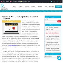 Benefits Of A Banner Design Software For Your Customers