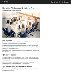 Benefits Of Storage Solutions For Modern Businesses