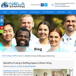 Benefits of Using a Staffing Agency When Hiring