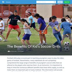 The Benefits Of Kid's Soccer Drills (with image) · starsoccerdrill