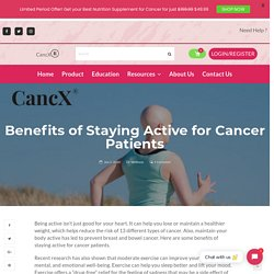 Benefits of Staying Active for Cancer Patients