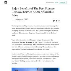 Enjoy Benefits of The Best Storage Removal Service At An Affordable Price