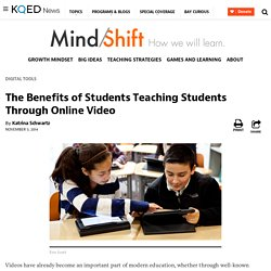 The Benefits of Students Teaching Students Through Online Video