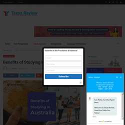Benefits of Studying in Australia - Texas Review
