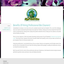 Benefits - Bin Cleaning Services - supercleanbins