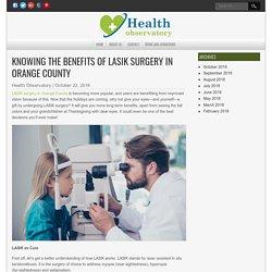 Benefits of LASIK Surgery in Orange County